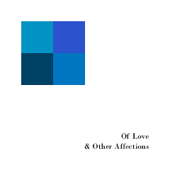 Postal Blue - Of Love & Other Affections